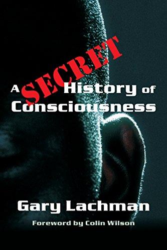 9781584200116: A Secret History of Consciousness