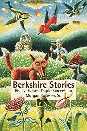 Berkshire Stories: History, Nature, People, Conservation: Bulkley, Sr., Morgan