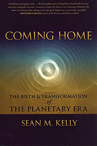 9781584200727: Coming Home: The Birth & Transformation of the Planetary Era