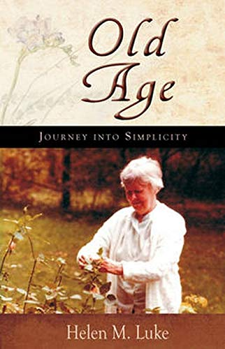 9781584200796: Old Age: Journey into Simplicity