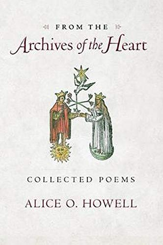 9781584200802: From the Archives of the Heart: Collected Poems