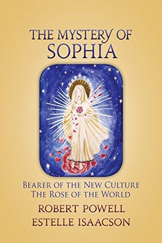 The Mystery of Sophia: Bearer of the: Robert Powell, Estelle