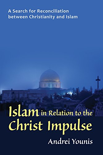 9781584201847: Islam in Relation to the Christ Impulse: The Search for Reconciliation between Christianity and Islam