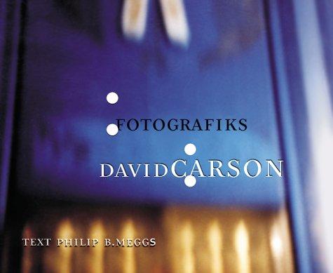 Fotografiks : Design by David Carson: David Carson; Philip