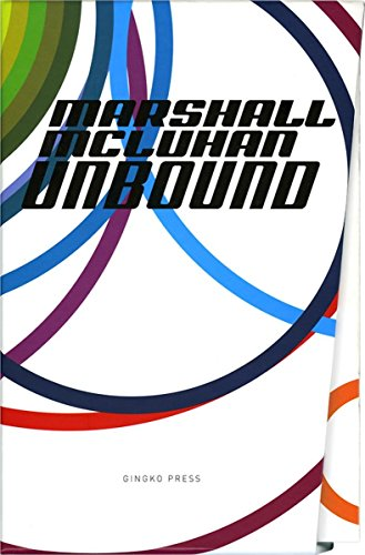 Marshall McLuhan-Unbound: A Publishing Adventure (Paperback): Marshall Mcluhan