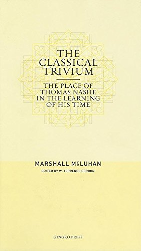 9781584230670: The Classical Trivium: The Place of Thomas Nashe in the Learning of His Time