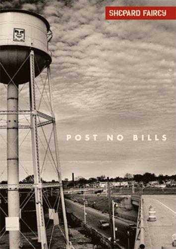 Shepard Fairey: Post No Bills: Fairey, Shepard