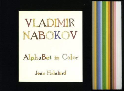 Vladimir Nabokov: AlphaBet in Color {FIRST EDITION}: Holabird, Jean {Author} with Vladimir Nabokov ...