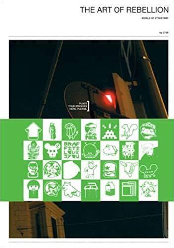Art of Rebellion: The World of Street Art: Hundertmark, Christian