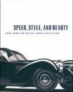 9781584232025: Speed, Style, and Beauty: Cars from the Ralph Lauren Collection