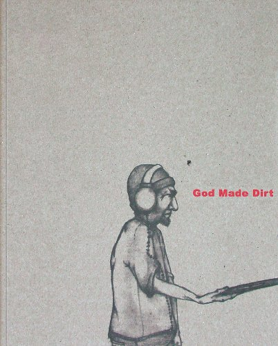 9781584232063: God Made Dirt, And Dirt Don't Hurt: Visual Journal Project