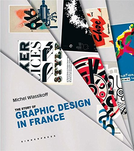 9781584232209: The Story of Graphic Design in France