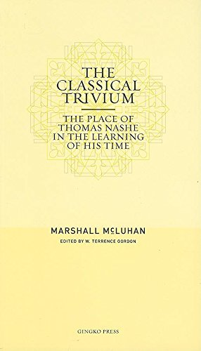 9781584232353: The Classical Trivium: The Place of Thomas Nashe in the Learning of His Time