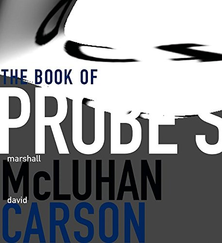 McLuhan - Book of Probes; PB (The: Gingko Press