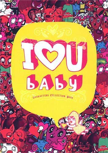 9781584232742: I Love U Baby: Characters Collection Book