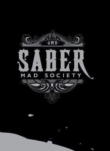 Saber: Mad Society: Roger Gastman