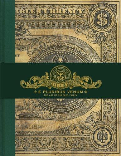 Obey :; E pluribus venom : the art of Shepard Fairey: Fairey, Shepard ; Williams, Sarah Jaye ; ...