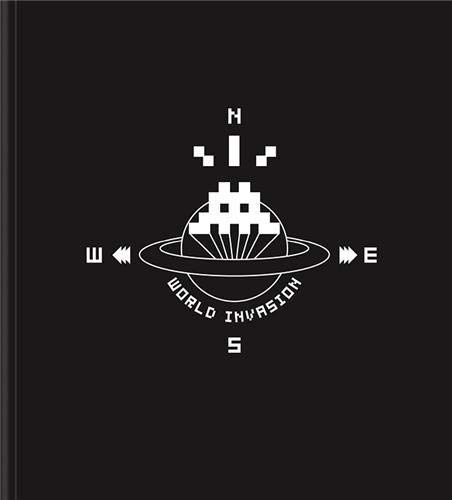 World Invasion : Space Invader: Tenth Anniversary (9781584233282) by Gingko Press