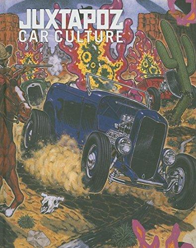 """Juxtapoz"" Car Culture: Juxtapoz Magazine"