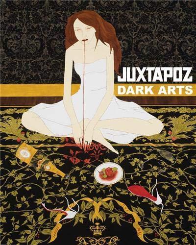 9781584233619: Juxtapoz Dark Arts /Anglais