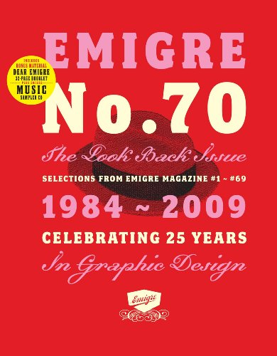 Emigre No. 70 - The Look Back Issue, Selections from Emigre Magazine #1-#69 -