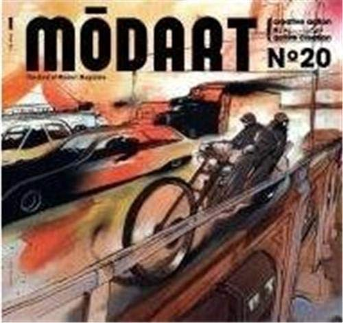 Modart No. 01: Forget Art: In Order to Feel It. The Best of Modart Magazine: Modart Magazine
