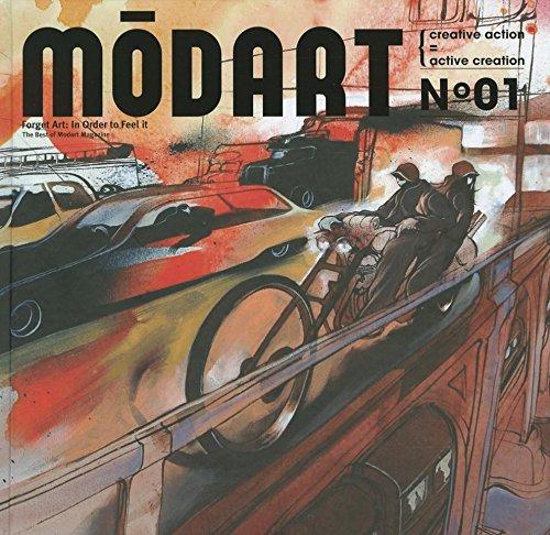 9781584233749: Modart No. 01: Forget Art: In Order to Feel It