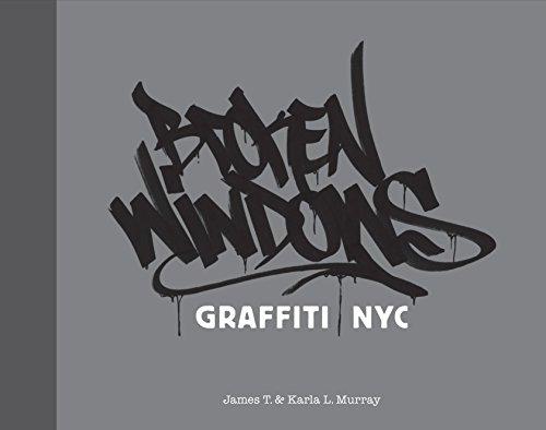 9781584233763: Broken Windows: Graffiti NYC