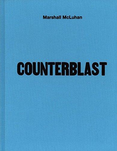 9781584234524: Marshall Mcluhan Counterblast 1954 Fac Simile /Anglais