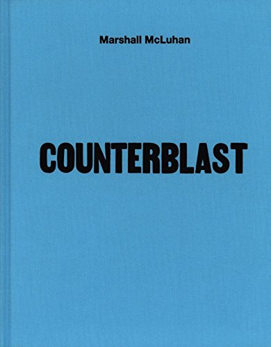 9781584234524: Mcluhan - Counterblast 1954 (facsimile)