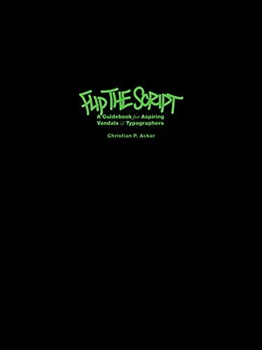Flip the Script: Christian P. Acker