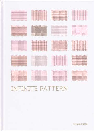 9781584234951: Infinite Pattern