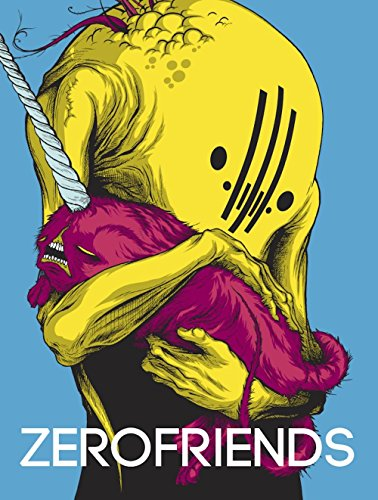 9781584235088: Zerofriends: A Collection of Art, Passion and Madness