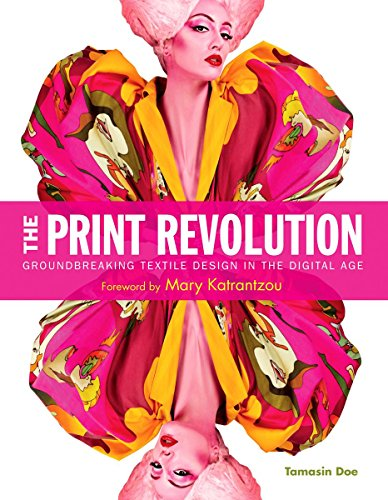 9781584235330: The Print Revolution: Groundbreaking Textile Design in the Digital Age