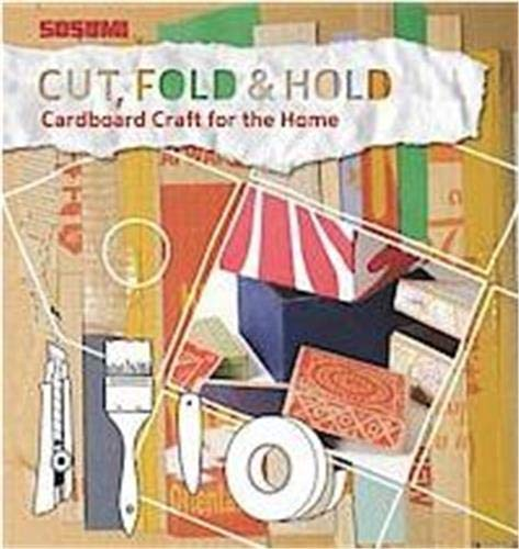 9781584235576: Cut, Fold and Hold: Cardboard Craft for the Home