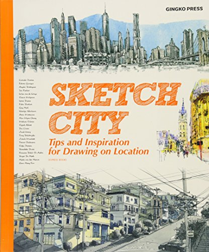 9781584235927: Sketch City: Tips and Inspiration for Drawing on Location