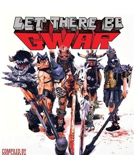 Let There be Gwar: Bob Gorman