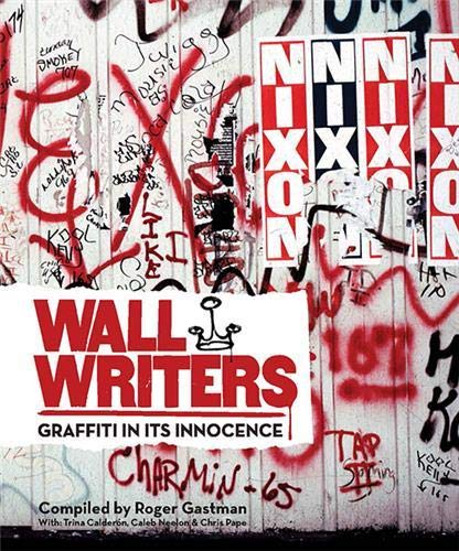 9781584236016: Wall Writers: Graffiti in Its Innocence