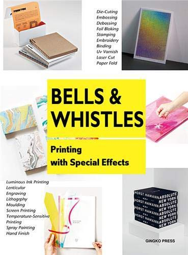 9781584236177: Bells and Whistles: Printing with Special Effects