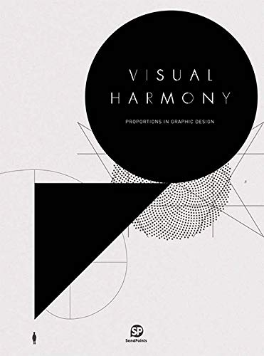 Visual Harmony: Proportion in Graphic Design (Hardcover): Sendpoints