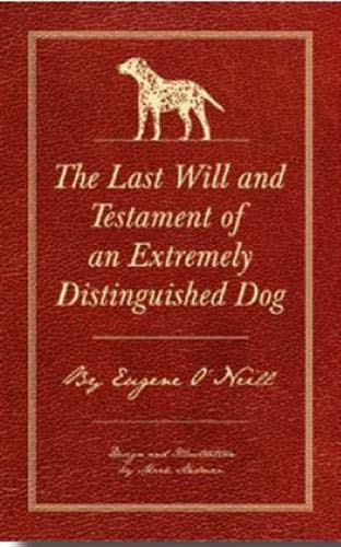 9781584236559: The Last Will and Testament of an Extremely Distinguished Dog