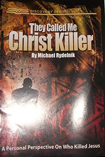 9781584247616: They Called me Christ Killer (Discovery Series, A Personal Perspective on who killed Jesus)