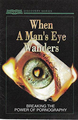 When a Man's Eye Wanders - Breaking: Jeff Olson