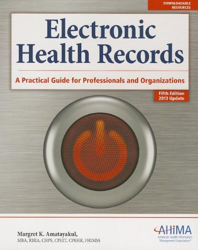 9781584260035: Electronic Health Records:: A Practical Guide for Professionals and Organizations