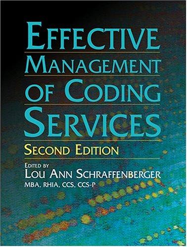 Effective Management of Coding Services: Lou Ann Schraffenberger