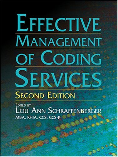 9781584260721: Effective Management of Coding Services