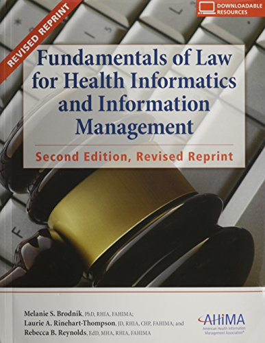 Fundamentals of Law for Health Informatics and: Brodnik, Melanie S