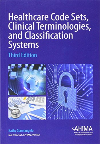 9781584261049: Healthcare Code Sets, Clinical Terminologies, and Classification Systems