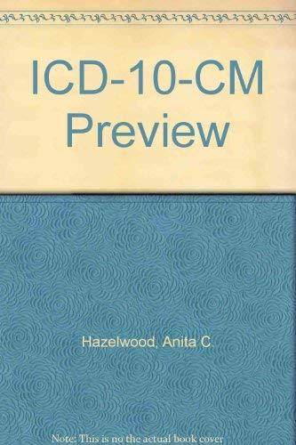 ICD-10-CM Preview: Anita C. Hazelwood,