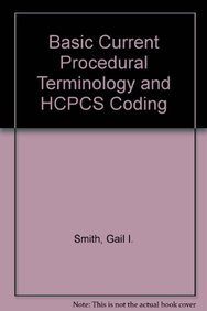 9781584262138: Basic Current Terminology and HCPCS Coding, 2009 Edition